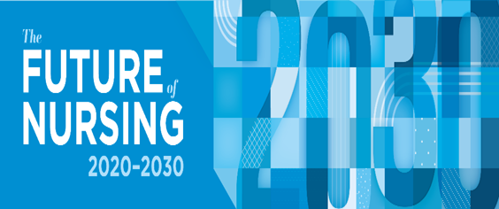 Future of Nursing 2020-2030